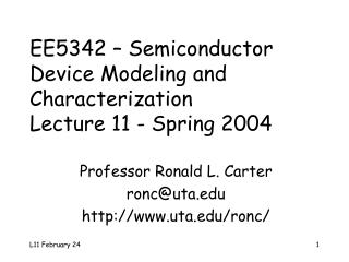 EE5342 – Semiconductor Device Modeling and Characterization Lecture 11 - Spring 2004