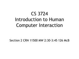 CS 3724 Introduction to Human Computer Interaction