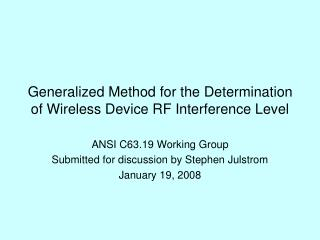 Generalized Method for the Determination of Wireless Device RF Interference Level