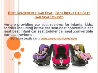 best convertible car seat | best infant car seat | car seat