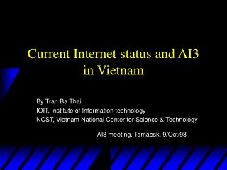 Current Internet status and AI3  in Vietnam