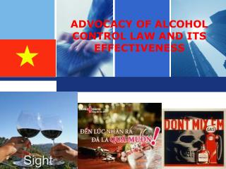 ADVOCACY OF ALCOHOL CONTROL LAW AND ITS EFFECTIVENESS