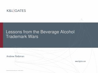 Lessons from the Beverage Alcohol Trademark Wars