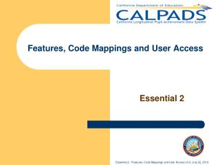 Features, Code Mappings and User Access
