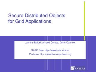 Secure Distributed Objects for Grid Applications