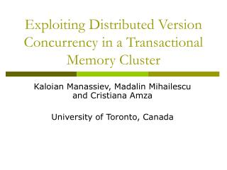 Exploiting Distributed Version Concurrency in a Transactional Memory Cluster