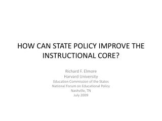 HOW CAN STATE POLICY IMPROVE THE INSTRUCTIONAL CORE?