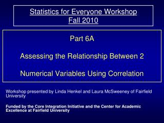 Statistics for Everyone Workshop  Fall 2010