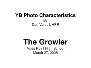 YB Photo Characteristics By Don Vardell, APR
