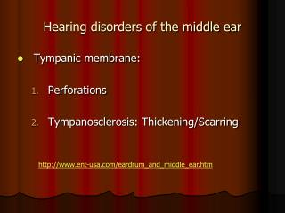 Hearing disorders of the middle ear