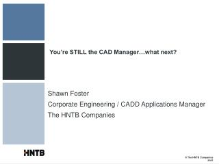 You're STILL the CAD Manager…what next?