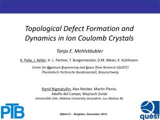 Topological Defect Formation and Dynamics in Ion  Coulomb Crystals