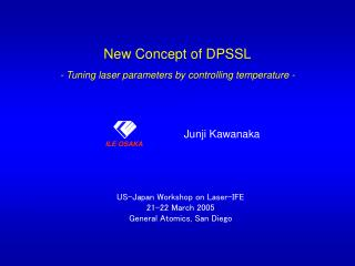 New Concept of DPSSL - Tuning laser parameters by controlling temperature -