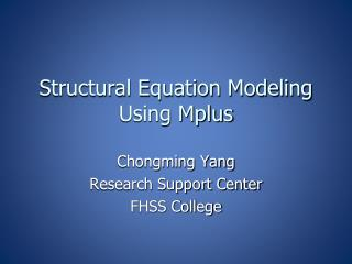 Structural Equation Modeling  Using Mplus