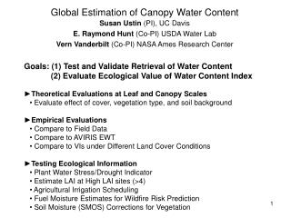 Global Estimation of Canopy Water Content Susan Ustin  (PI), UC Davis