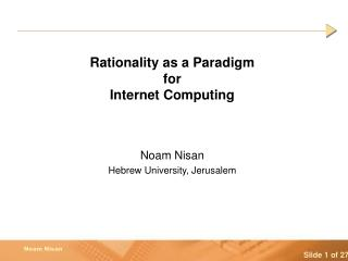 Rationality as a Paradigm  for Internet Computing