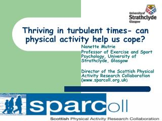 Thriving in turbulent times- can physical activity help us cope