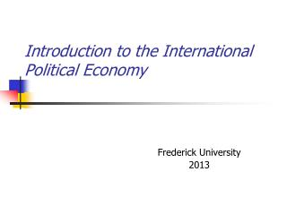 Introduction to the International Political Economy