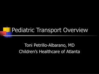 Pediatric Transport Overview