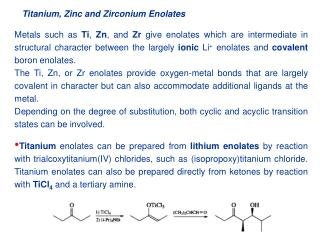 Titanium, Zinc and Zirconium Enolates