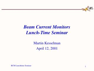 Beam Current Monitors Lunch-Time Seminar