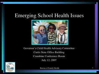 Emerging School Health Issues