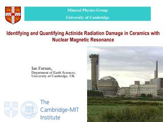 Mineral Physics Group University of Cambridge