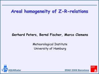 Areal homogeneity of Z-R-relations
