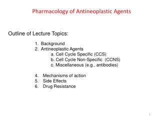 Pharmacology of Antineoplastic Agents
