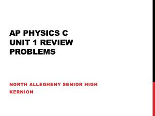 AP Physics C  Unit 1 Review Problems