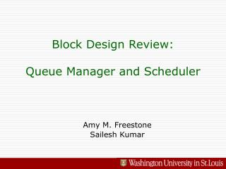 Block Design Review: Queue Manager and Scheduler