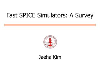 Fast SPICE Simulators: A Survey