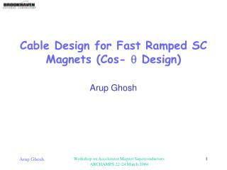 Cable Design for Fast Ramped SC Magnets (Cos-  q  Design)