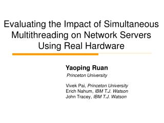 Evaluating the Impact of Simultaneous Multithreading on Network Servers Using Real Hardware