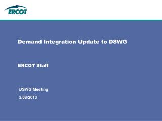 Demand Integration Update to DSWG