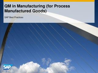 QM in Manufacturing (for Process Manufactured Goods)