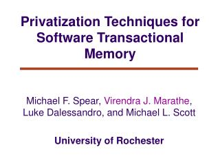 Privatization Techniques for Software Transactional Memory