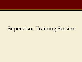 Supervisor Training Session