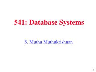 541: Database Systems