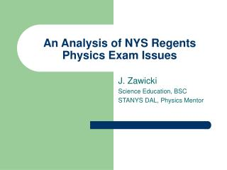 An Analysis of NYS Regents Physics Exam Issues