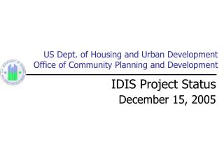 US Dept. of Housing and Urban Development Office of Community Planning and Development