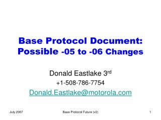Base Protocol Document: Possible -05 to -06 Changes