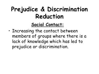 Prejudice  Discrimination Reduction