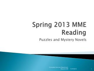 Spring 2013 MME Reading