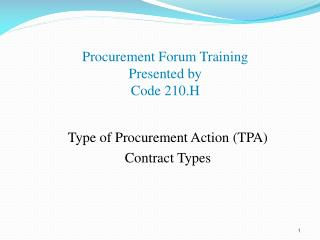 Procurement Forum Training  Presented by Code 210.H