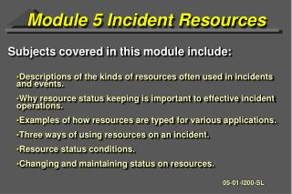 Module 5 Incident Resources