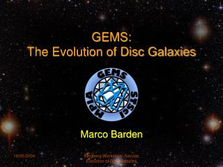 GEMS:  The Evolution of Disc Galaxies