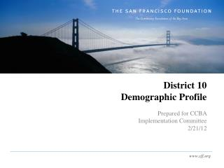 District 10  Demographic Profile