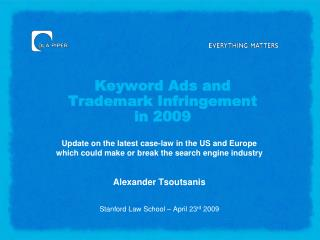 Keyword Ads and Trademark Infringement  in 2009