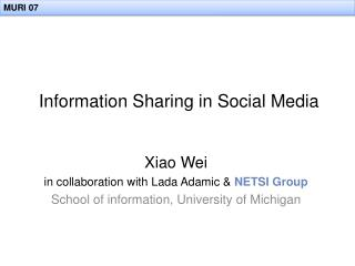 Information Sharing in Social Media